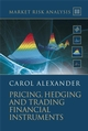 Market Risk Analysis, Volume III, Pricing, Hedging and Trading Financial Instruments (0470997893) cover image