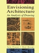 Envisioning Architecture: An Analysis of Drawing (0471284793) cover image