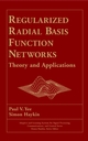 Regularized Radial Basis Function Networks: Theory and Applications (0471353493) cover image