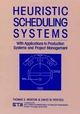 Heuristic Scheduling Systems: With Applications to Production Systems and Project Management (0471578193) cover image