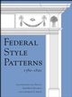 Federal Style Patterns 1780 - 1820 (0471694193) cover image