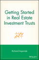 Getting Started in Real Estate Investment Trusts (0471769193) cover image