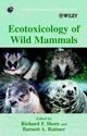 Ecotoxicology of Wild Mammals (0471974293) cover image