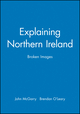 Explaining Northern Ireland: Broken Images (0631183493) cover image