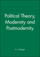 Political Theory, Modernity and Postmodernity (0631191593) cover image