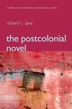 The Postcolonial Novel (0745632793) cover image