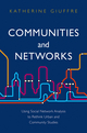 Communities and Networks: Using Social Network Analysis to Rethink Urban and Community Studies (0745654193) cover image