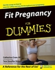 Fit Pregnancy For Dummies
