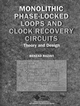 Monolithic Phase-Locked Loops and Clock Recovery Circuits: Theory and Design (0780311493) cover image