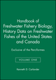 Handbook of Freshwater Fishery Biology, Volume One, Life History Data on Freshwater Fishes of the United States and Canada, Exclusive of the Perciformes (0813807093) cover image