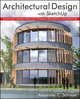 Architectural Design with SketchUp: Component-Based Modeling, Plugins, Rendering, and Scripting (1118123093) cover image