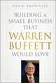 Building a Small Business that Warren Buffett Would Love (1118238893) cover image