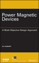 Power Magnetic Devices: A Multi-Objective Design Approach (1118489993) cover image
