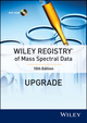 Wiley Registry of Mass Spectral Data, Upgrade, 10th Edition (1118525493) cover image