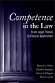 Competence in the Law: From Legal Theory to Clinical Application (1118662393) cover image