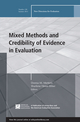 Mixed Methods and Credibility of Evidence in Evaluation: New Directions for Evaluation, Number 138 (1118720393) cover image