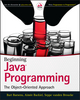 Beginning Java Programming: The Object-Oriented Approach (1118739493) cover image