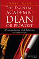 The Essential Academic Dean or Provost: A Comprehensive Desk Reference, 2nd Edition (1118762193) cover image
