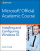 70-698 Installing and Configuring Windows 10 (1119331293) cover image