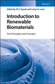 Introduction to Renewable Biomaterials: First Principles and Concepts (1119962293) cover image