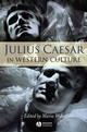 Julius Caesar in Western Culture (1405125993) cover image