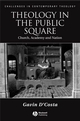 Theology in the Public Square: Church, Academy, and Nation (1405135093) cover image