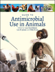 Guide to Antimicrobial Use in Animals (1405150793) cover image