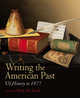 Writing the American Past: US History to 1877 (1405163593) cover image