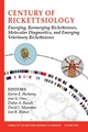 Century of Rickettsiology: Emerging, Reemerging Rickettsioses, Molecular Diagnostics, and Emerging Veterinary Rickettsioses, Volume 1078 (1573316393) cover image