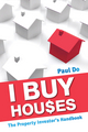 I Buy Houses: The Property Investor's Handbook (1742168493) cover image