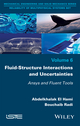 Fluid-Structure Interactions and Uncertainties: Ansys and Fluent Tools (1848219393) cover image