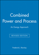 Combined Power and Process: An Exergy Approach, Revised Edition (1860581293) cover image