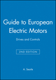 Guide to European Electric Motors: Drives and Controls, 2nd Edition (1860583393) cover image