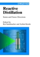 Reactive Distillation: Status and Future Directions (3527305793) cover image