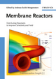 Membrane Reactors: Distributing Reactants to Improve Selectivity and Yield  (3527320393) cover image