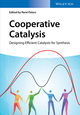 Cooperative Catalysis: Designing Efficient Catalysts for Synthesis (3527336893) cover image