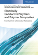 Electrically Conductive Polymers and Polymer Composites: From Synthesis to Biomedical Applications (3527342893) cover image