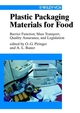 Plastic Packaging Materials for Food: Barrier Function, Mass Transport, Quality Assurance, and Legislation (3527613293) cover image