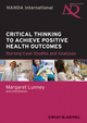 Critical Thinking to Achieve Positive Health Outcomes: Nursing Case Studies and Analyses (EHEP002893) cover image