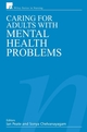 Caring for Adults with Mental Health Problems (0470026294) cover image