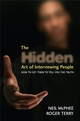 The Hidden Art of Interviewing People: How to get them to tell you the truth (0470060794) cover image