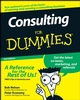 Consulting For Dummies, 2nd Edition (0470178094) cover image