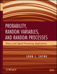 Probability, Random Variables, and Random Processes: Theory and Signal Processing Applications (0470242094) cover image
