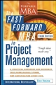 The Fast Forward MBA in Project Management, 3rd Edition (0470247894) cover image