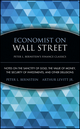 Economist on Wall Street (Peter L. Bernstein's Finance Classics): Notes on the Sanctity of Gold, the Value of Money, the Security of Investments, and Other Delusions (0470287594) cover image
