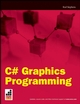 C# Graphics Programming (0470343494) cover image