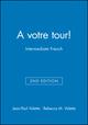 A votre tour!: Intermediate French, SAM Audio CDs (12 CDs, 1 per Unit), 2nd Edition (0470424494) cover image