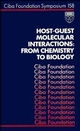 Host-Guest Molecular Interactions: From Chemistry to Biology, No. 158 (0470514094) cover image