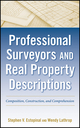 Professional Surveyors and Real Property Descriptions: Composition, Construction, and Comprehension (0470542594) cover image
