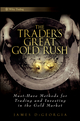 The Trader's Great Gold Rush: Must-Have Methods for Trading and Investing in the Gold Market  (0470552794) cover image